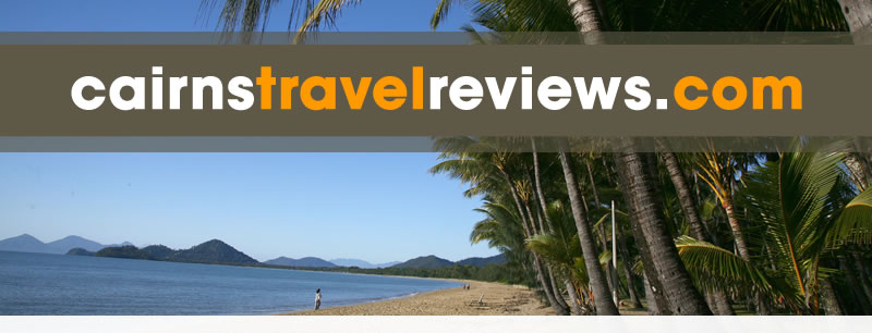Cairns Travel Reviews